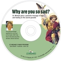 Why are you so sad? CD